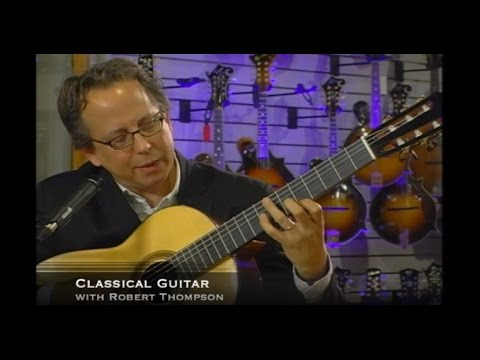 Classical Guitar with Robert Thompson