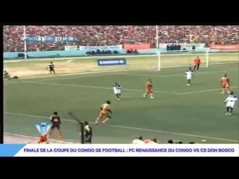 FINALE DE LA COUPE DU CONGO DE FOOTBALL : FC RENAISSANCE  VS CS DON BOSCO