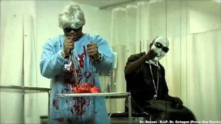 Watch Dr Dooom Rip Dr Octagon video
