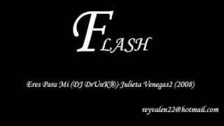 Eres Para Mi (DJ DrUnK®)- Julieta Venegas2 (2008)