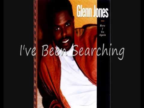 Glenn Jones I've Been Searching