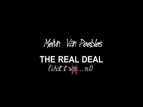 Melvin Van Peebles: The Real Deal 2002