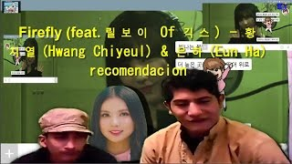Firefly (feat. 릴보이 Of 긱스) - 황치열(Hwang Chiyeul) & 은하(Eun Ha) recomendacion