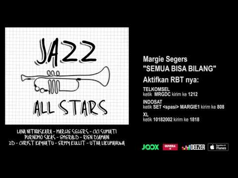 MARGIE SEGERS - Semua Bisa Bilang (Jazz All Stars - Audio Version)