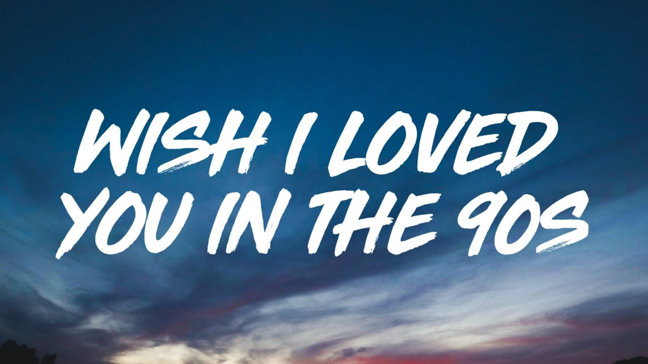 Tate McRae - wish i loved you in the 90s (Lyrics)