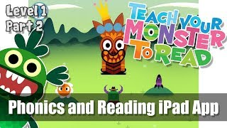 #2 Teach Your Monster to Read - Phonics and Reading - First Steps - Part 2