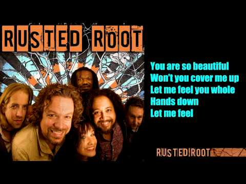 Rusted Root - Cover Me Up