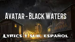 Avatar - Black Waters Lyrics y sub. español