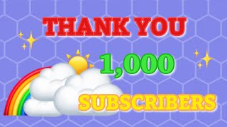 1,000 Subscribers, Thank you✨