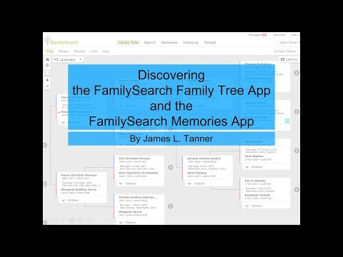 Discovering the FamilySearch Family Tree App - James Tanner - YouTube