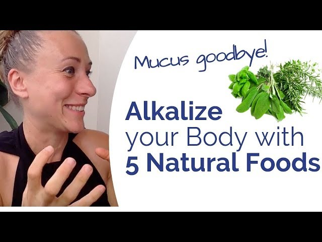 The 5 best alkalizing foods to clear mucus and heal chronic health struggles - Eat these EVERY DAY!