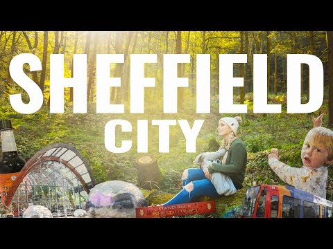 SHEFFIELD CITY  - Our Home Town AND The Best City in The UK!