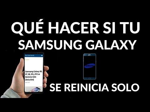 Samsung Galaxy se Reinicia Solo | Solución