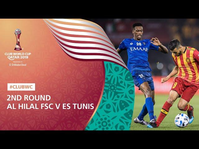 Al Hilal FSC v Es Tunis [Highlights] FIFA Club World Cup, Qatar 2019™