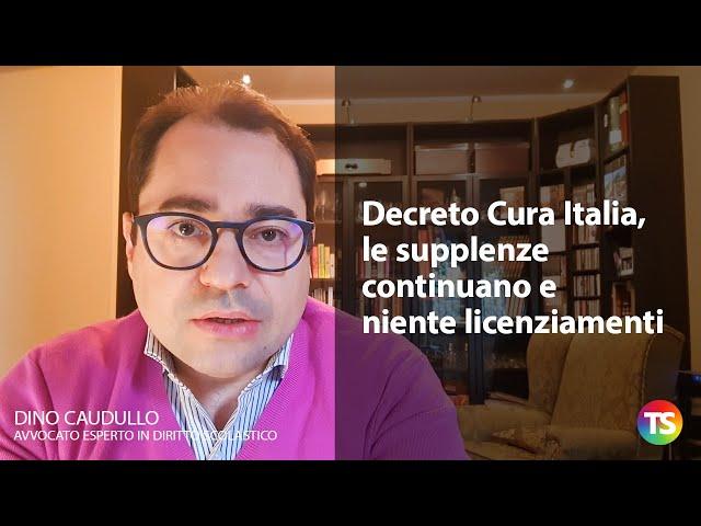 Decreto Cura Italia, le supplenze continuano e niente licenziamenti