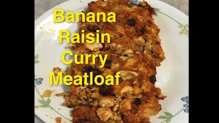 Banana Raisin Curry Pizza Meatloaf Recipe | Meatloaf Princess