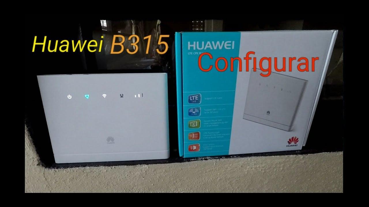 Configuracion Huawei LTE B315