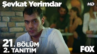 Video Şevkat Yerimdar 21. Bölüm 2. Tanıtımı download MP3, 3GP, MP4, WEBM, AVI, FLV November 2017