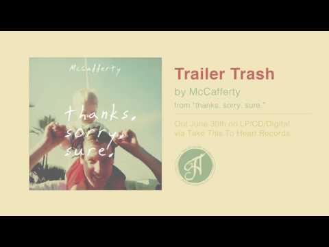 """McCafferty - """"Trailer Trash"""""""