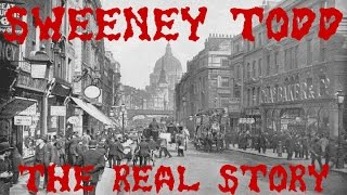 Sweeney Todd - The Real Story