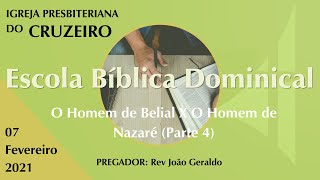 EBD da IPB Cruzeiro dia 07/02/2021