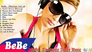 Diablo Remix | Electronic Dance Music & Dance Club Mix - BeBe DJ