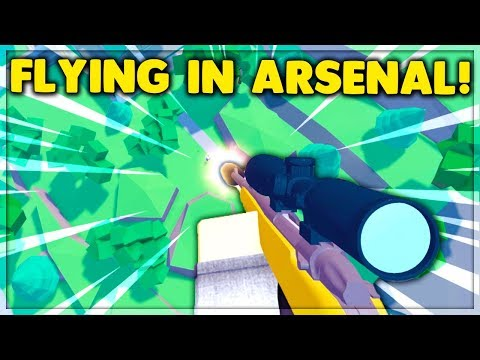 This Is How You Can FLY Without HACKING In ARSENAL (ROBLOX)