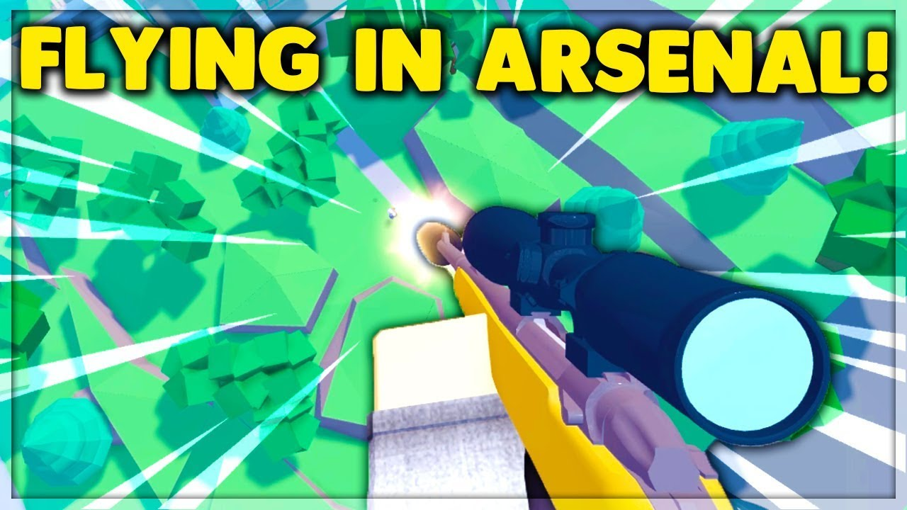 This Is How You Can Fly Without Hacking In Arsenal Roblox Youtube