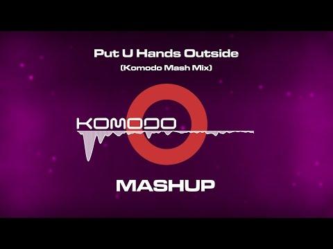 Calvin Harris, ZHU, Riva, Fedde Le Grand - Put U Hands Outside (Komodo Mash Mix )