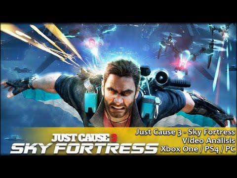 Just Cause 3 Sky Fortress | Análisis español GameProTV
