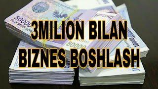 3milion bilan biznes boshlash
