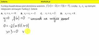 Zadanie 6. Matura 2018 matematyka. Miejsca zerowe funkcji kwadratowej | MatFiz24.pl