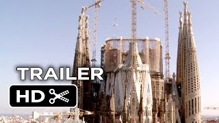 Sagrada: The Mystery of Creation Official Trailer (2014) - Spanish Cathedral Documentary HD