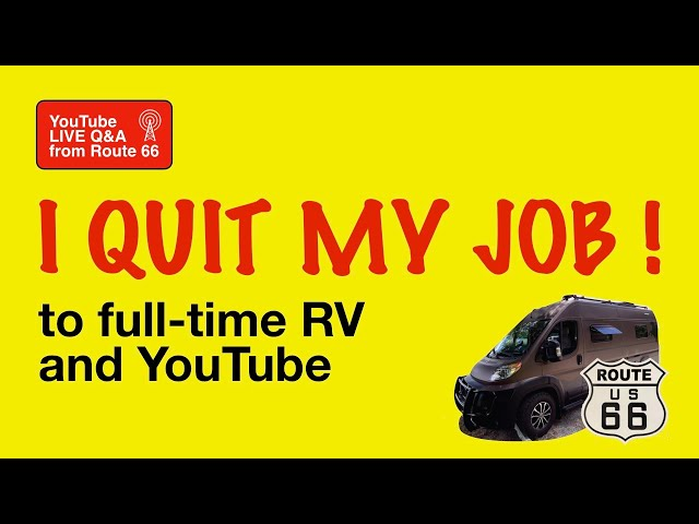 QUIT JOB😃 to TRAVEL & YOUTUBE 🇺🇸  FULL-TIME Class B RV 🚐 on YouTube Live Q&A What's Up Wednesday?!