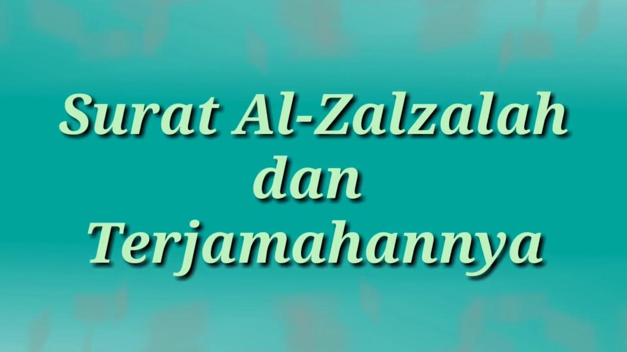 Surat Al Zalzalah Dan Terjemahannya