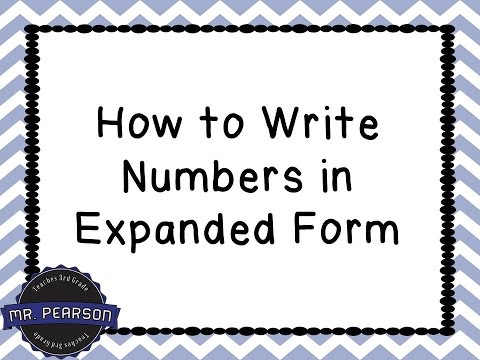 write the expanded form of 702  Writing Numbers in Expanded Form - Mr. Pearson Teaches 6rd Grade
