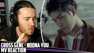 Cross Gene(크로스진) - Noona, You(누나 너 말야) | MV Reaction/Review