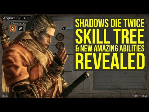 Sekiro Shadows Die Twice Gameplay Shows Skill Tree, Amazing New Skills & More (Sekiro Gameplay)