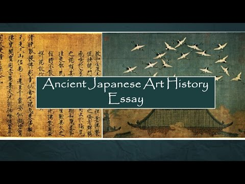 Ancient Japanese Chinese Art History Periods ~ Essay