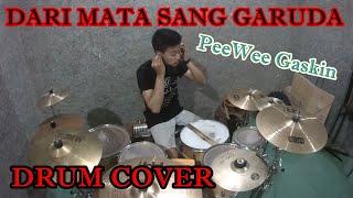 Download lagu PeeWee Gaskin - Dari Mata Sang Garuda (Nerzha Drum Cover)