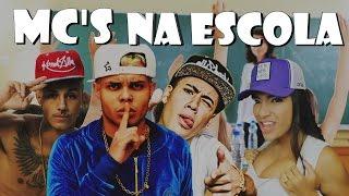 Baixar MC'S NA ESCOLA! (MC Lan, MC Kevinho, MC Livinho e Dani Russo...)