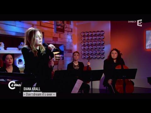 """Diana Krall """"Don't dream it's over"""" - C à vous - 09/02/2015"""