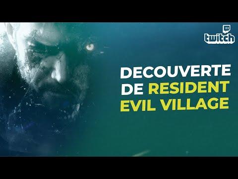 RESIDENT EVIL VILLAGE : Découverte de la première heure du jeu en live