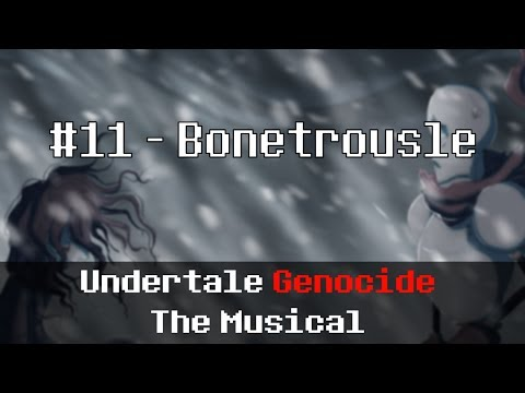 Undertale Genocide: The Musical - Bonetrousle
