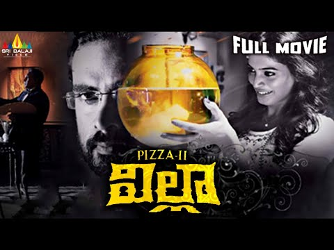 Villa (Pizza 2) | Telugu Latest Full Movies | Ashok Selvan, Sanchita | Sri Balaji Video