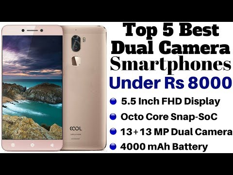 Top 5 Best Dual Camera Smartphones Under Rs 8000 | Dual Camera Phone Under Rs 8000