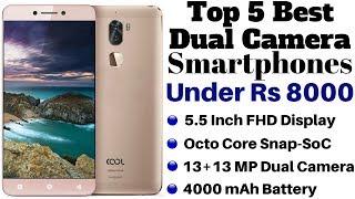 Top 5 Best Dual Camera Smartphones Under Rs 8000 | Dual Camera Phone Under Rs 8000