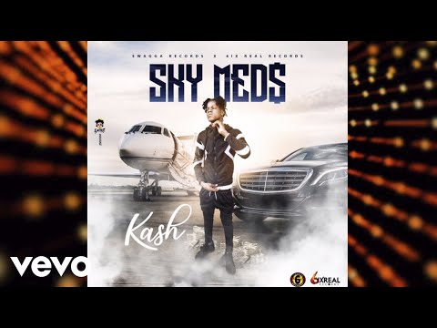 Kash - Sky Meds (Official Audio)