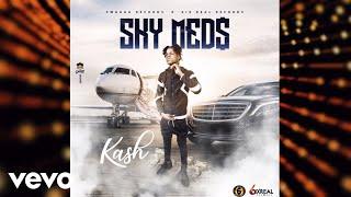 kash sky meds official audio
