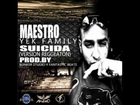 Maestro Yek Family - Suicida (prod. By Fantastic Beats Y Bunker Studio) l